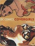 Cover-Bild zu Simonson, Louise: DC Comics Covergirls