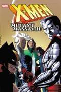 Cover-Bild zu Claremont, Chris: X-Men: Mutant Massacre