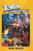 Cover-Bild zu Claremont, Chris: X-Men Milestones: Mutant Massacre