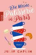 Cover-Bild zu Die kleine Patisserie in Paris von Caplin, Julie