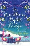 Cover-Bild zu The Northern Lights Lodge von Caplin, Julie