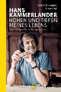 Cover-Bild zu Hans Kammerlander - Höhen und Tiefen meines Lebens