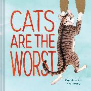 Cover-Bild zu Cats Are the Worst