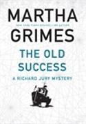Cover-Bild zu The Old Success von Grimes, Martha