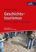 Cover-Bild zu Geschichtstourismus von Kolbe, Wiebke