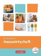 Cover-Bild zu Kinderpflege, Gesundheit und Ökologie / Hauswirtschaft / Säuglingsbetreuung / Sozialpädagogische Theorie und Praxis, Hauswirtschaft, Themenband von Hempel, Bianca