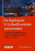 Cover-Bild zu Die Regelung des § 13a BauGB verstehen und anwenden (eBook) von Bohnenberg, Bernd