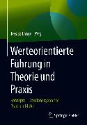 Cover-Bild zu Werteorientierte Führung in Theorie und Praxis (eBook) von Lange, Jessica (Hrsg.)