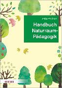 Cover-Bild zu Handbuch Naturraumpädagogik (eBook) von Wolfram, Anke