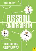 Cover-Bild zu Fußballkindergarten - Theorie und Praxis (eBook) von Lüdemann, Niklas