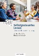 Cover-Bild zu Selbstgesteuertes Lernen in der beruflichen Weiterbildung (eBook) von Köhler, Thomas (Hrsg.)