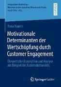 Cover-Bild zu Motivationale Determinanten der Wertschöpfung durch Customer Engagement (eBook) von Nauen, Anna