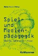 Cover-Bild zu Spiel- und Medienpädagogik (eBook) von Geisler, Martin (Hrsg.)