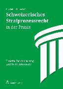 Cover-Bild zu Schweizerisches Strafprozessrecht in der Praxis (eBook) von Steffen, Simone