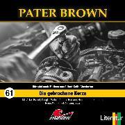 Cover-Bild zu Pater Brown, Folge 61: Die gebrochene Kerze (Audio Download) von Beckmann, Thorsten