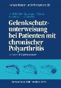 Cover-Bild zu Gelenkschutzunterweisung bei Patienten mit chronischer Polyarthritis (eBook) von Mellenthin-Seemann, Ulrike