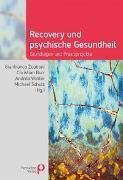 Cover-Bild zu Recovery und psychische Gesundheit (eBook) von Zuaboni, Gianfranco (Hrsg.)