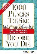 Cover-Bild zu 1000 Places To See Before You Die - Deutschland, Österreich, Schweiz (eBook) von Schulz, Andreas (Hrsg.)