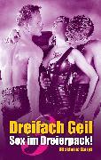 Cover-Bild zu Dreifach Geil (eBook) von Müller, Andreas