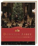 Cover-Bild zu Das offizielle Downton-Abbey-Weihnachtskochbuch von Ysewijn, Regula