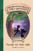 Cover-Bild zu The Odd Adventures of Emily and Steven: Through the Violet Light von Edmunds, E. S.