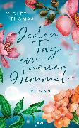 Cover-Bild zu Jeden Tag ein neuer Himmel (eBook) von Thomas, Violet