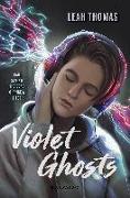 Cover-Bild zu Violet Ghosts von Thomas, Leah