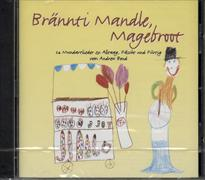 Cover-Bild zu Brännti Mandle, Magebroot. CD
