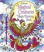 Cover-Bild zu Magical Creatures Magic Painting Book von Wheatley, Abigail