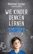 Cover-Bild zu Wie Kinder denken lernen von Spitzer, Manfred