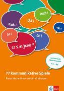 Cover-Bild zu 77 kommunikative Spiele: Französische Grammatik in 10 Minuten von Bruchet-Collins, Janine