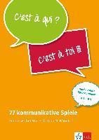 Cover-Bild zu 77 kommunikative Spiele: Französischer Wortschatz in 10 Minuten von Bruchet-Collins, Janine