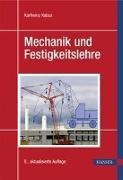 Cover-Bild zu Mechanik und Festigkeitslehre von Kabus, Karlheinz