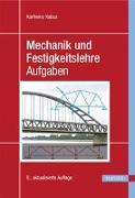 Cover-Bild zu Mechanik und Festigkeitslehre - Aufgaben von Kabus, Karlheinz