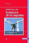 Cover-Bild zu Einführung in die Technische Strömungslehre von Junge, Gerd