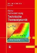 Cover-Bild zu Kleine Formelsammlung Technische Thermodynamik von Kretzschmar, Hans-Joachim