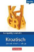 Cover-Bild zu Lextra - Kroatisch, Kompaktgrammatik, A1-B1, Kroatische Grammatik, Lernerhandbuch von Thiede, Tina