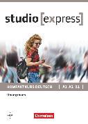 Cover-Bild zu Studio [express], A1-B1, Übungsbuch von Funk, Hermann