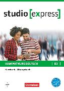 Cover-Bild zu Studio [express], B1, Kurs- und Übungsbuch mit Audios online, Inkl. E-Book von Funk, Hermann