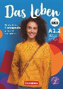 Cover-Bild zu Das Leben, Deutsch als Fremdsprache, Allgemeine Ausgabe, A1: Teilband 2, Kurs- und Übungsbuch, Inkl. E-Book und PagePlayer-App von Funk, Hermann