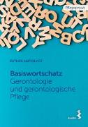 Cover-Bild zu eBook Grundwortschatz Gerontologie und gerontologische Pflege