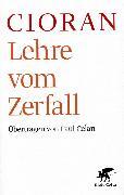 Cover-Bild zu Cioran, Emile M: Lehre vom Zerfall
