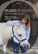 Cover-Bild zu Muskelprobleme bei Pferden lösen von Ettl, Renate