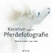 Cover-Bild zu Kreative Pferdefotografie (eBook) von Ettl, Renate