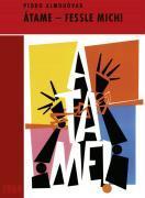 Cover-Bild zu Átame - Fessle mich! von Almodovar, Pedro (Prod.)