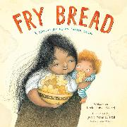 Cover-Bild zu Martinez-Neal, Juana: Fry Bread - A Native American Family Story (Unabridged) (Audio Download)