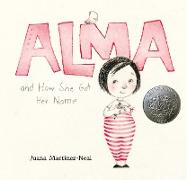 Cover-Bild zu Martinez-Neal, Juana: Alma and How She Got Her Name
