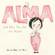 Cover-Bild zu Martinez-Neal, Juana: Alma and How She Got Her Name (Unabridged) (Audio Download)