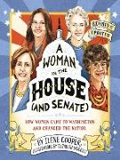 Cover-Bild zu Cooper, Ilene: A Woman in the House (and Senate) (Revised and Updated) (eBook)