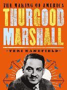 Cover-Bild zu Kanefield, Teri: Thurgood Marshall (eBook)